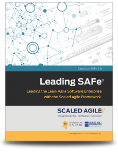Leading SAFe (Scaled Agile Framework) Workbook